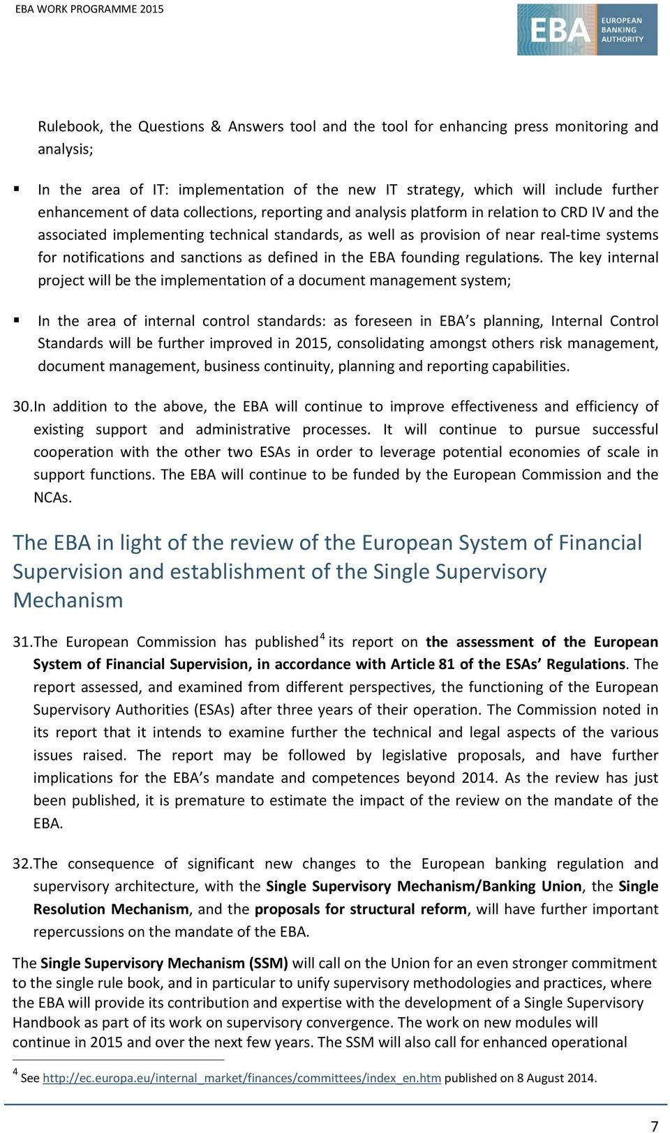 sanctions as defined in the EBA founding regulations.