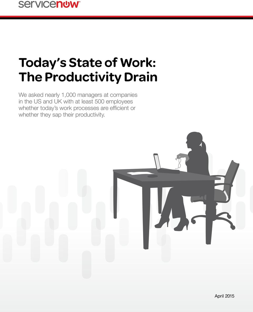 at least 500 employees whether today s work processes are