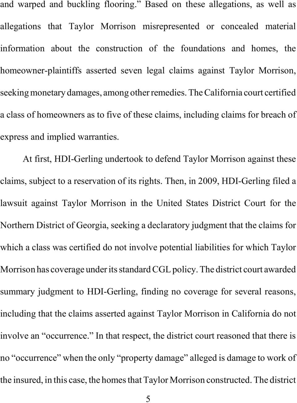 asserted seven legal claims against Taylor Morrison, seeking monetary damages, among other remedies.