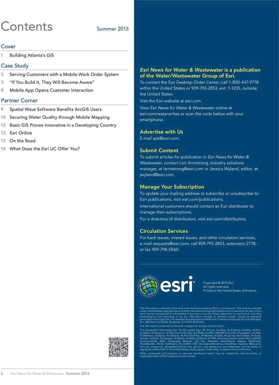 What Does the Esri UC Offer You? Esri News for Water & Wastewater is a publication of the Water/Wastewater Group of Esri.