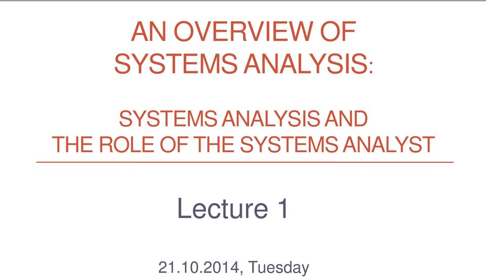 AND THE ROLE OF THE SYSTEMS