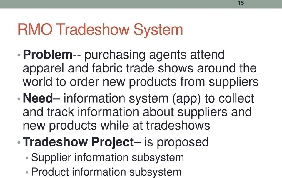 (app) to collect and track information about suppliers and new products while at