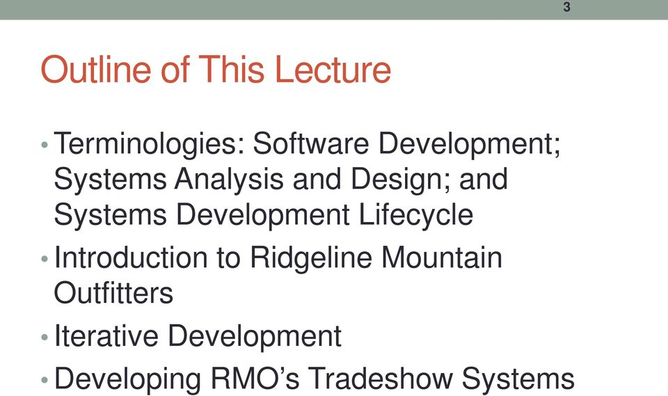 Development Lifecycle Introduction to Ridgeline Mountain
