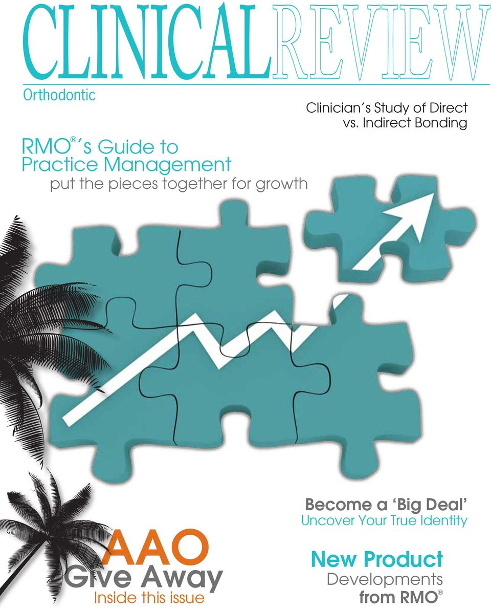 pieces together for growth AAO Give Away Inside this issue
