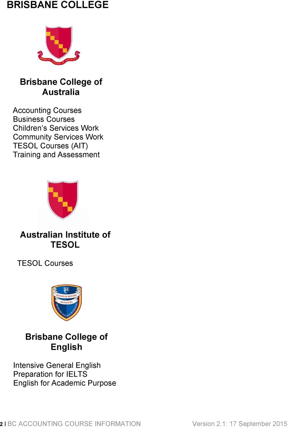 Institute of TESOL TESOL Courses Brisbane College of English Intensive General English