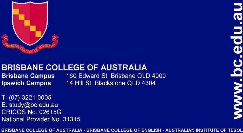02615G National Provider No. 31315 www.bc.edu.au 20 BC ACCOUNTING COURSE INFORMATION Version 2.