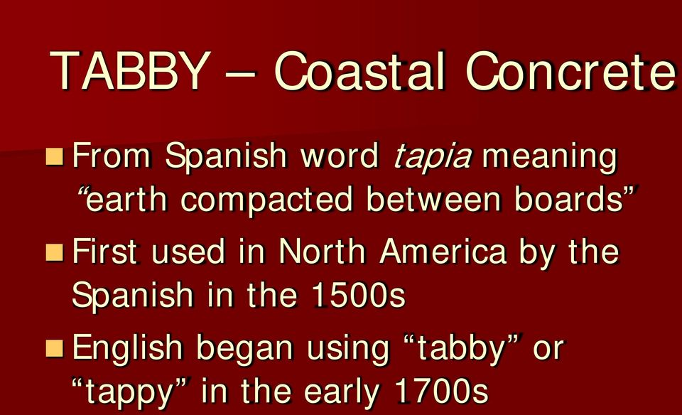 used in North America by the Spanish in the