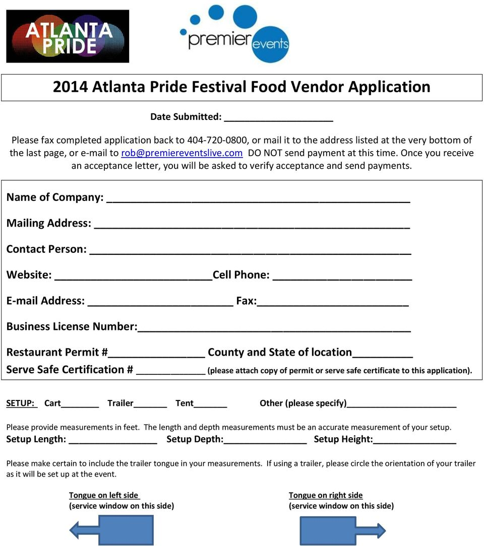 Name of Company: Mailing Address: Contact Person: Website: Cell Phone: E-mail Address: Fax: Business License Number: Restaurant Permit # County and State of location Serve Safe Certification #