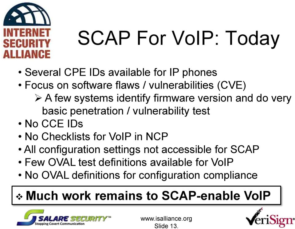 Checklists for VoIP in NCP All configuration settings not accessible for SCAP Few OVAL test definitions
