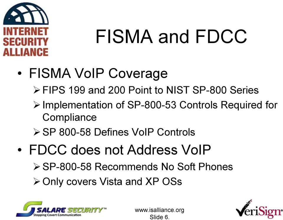 Compliance SP 800-58 Defines VoIP Controls FDCC does not Address