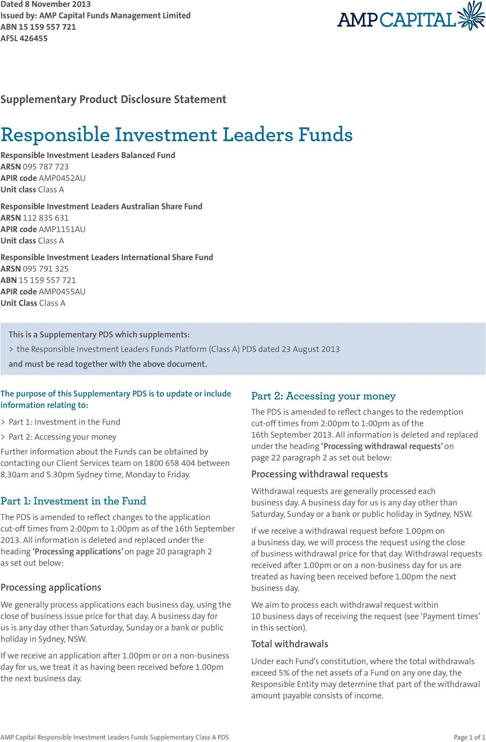 Responsible Investment Leaders International Share Fund ARSN 095 791 325 ABN 15 159 557 721 APIR code AMP0455AU Unit Class Class A This is a Supplementary PDS which supplements: > the Responsible