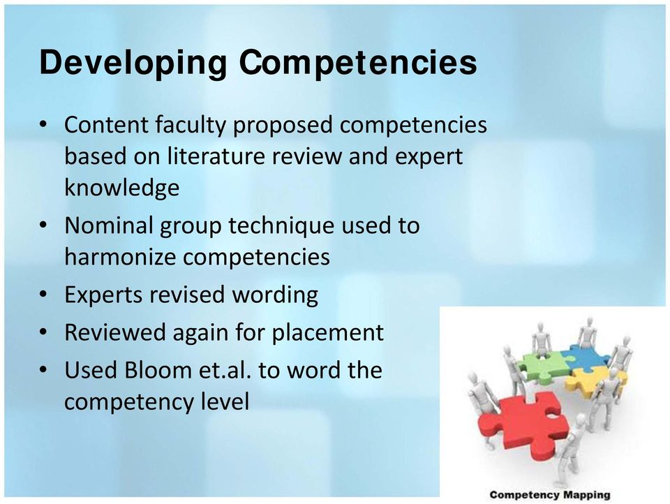 technique used to harmonize competencies Experts revised wording