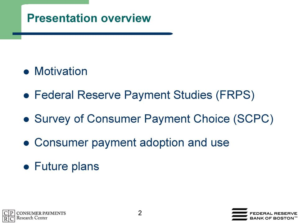 Consumer Payment Choice (SCPC) Consumer