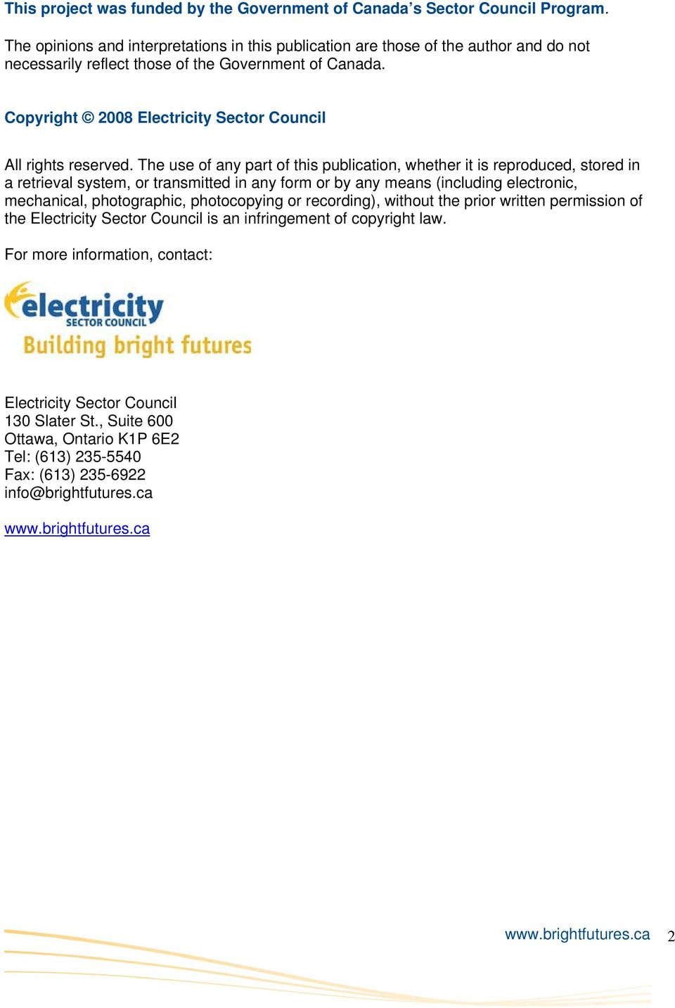 Copyright 2008 Electricity Sector Council All rights reserved.