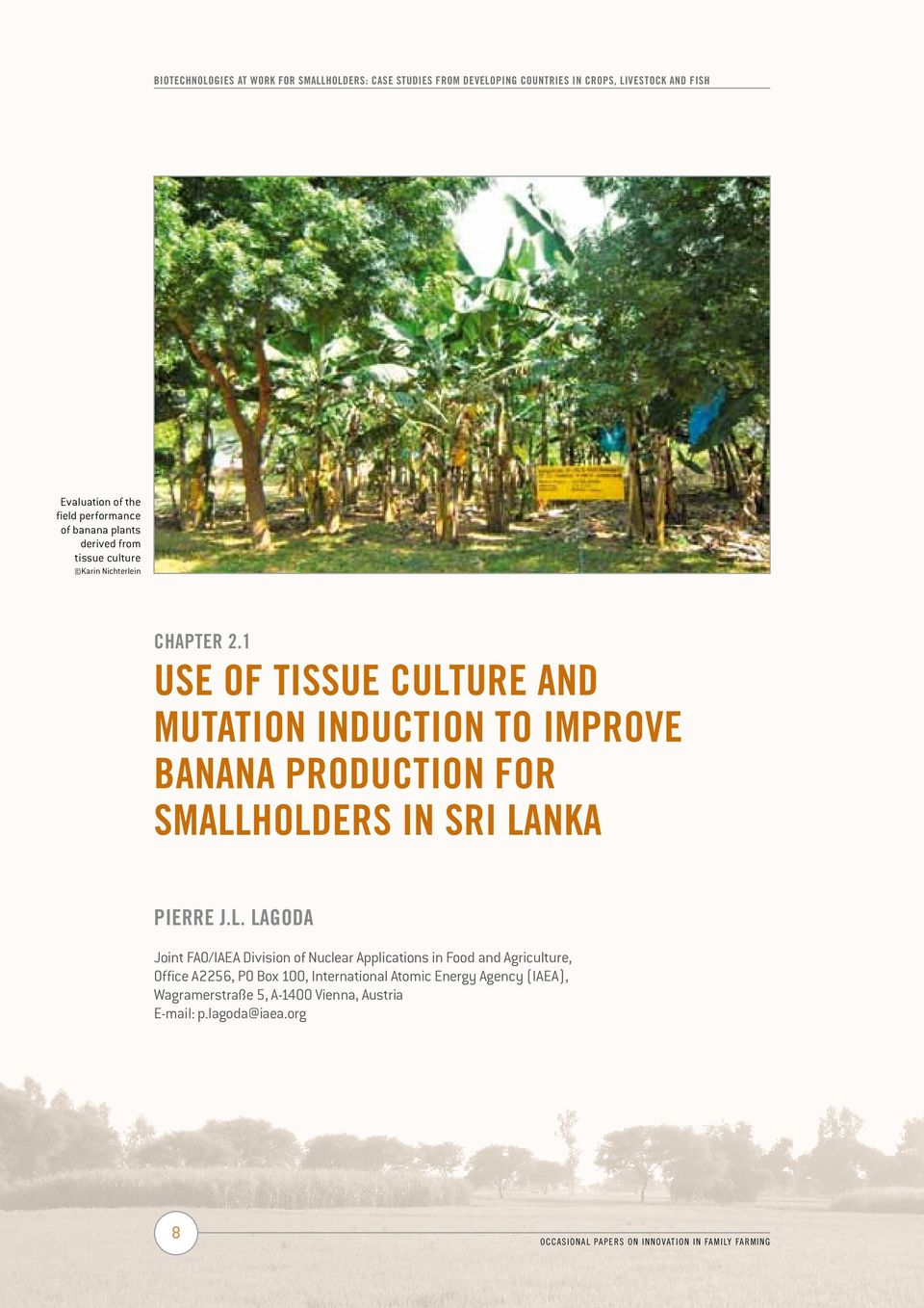1 Use of Tissue Culture and Mutation Induction to Improve Banana Production for Smallholders in Sri La