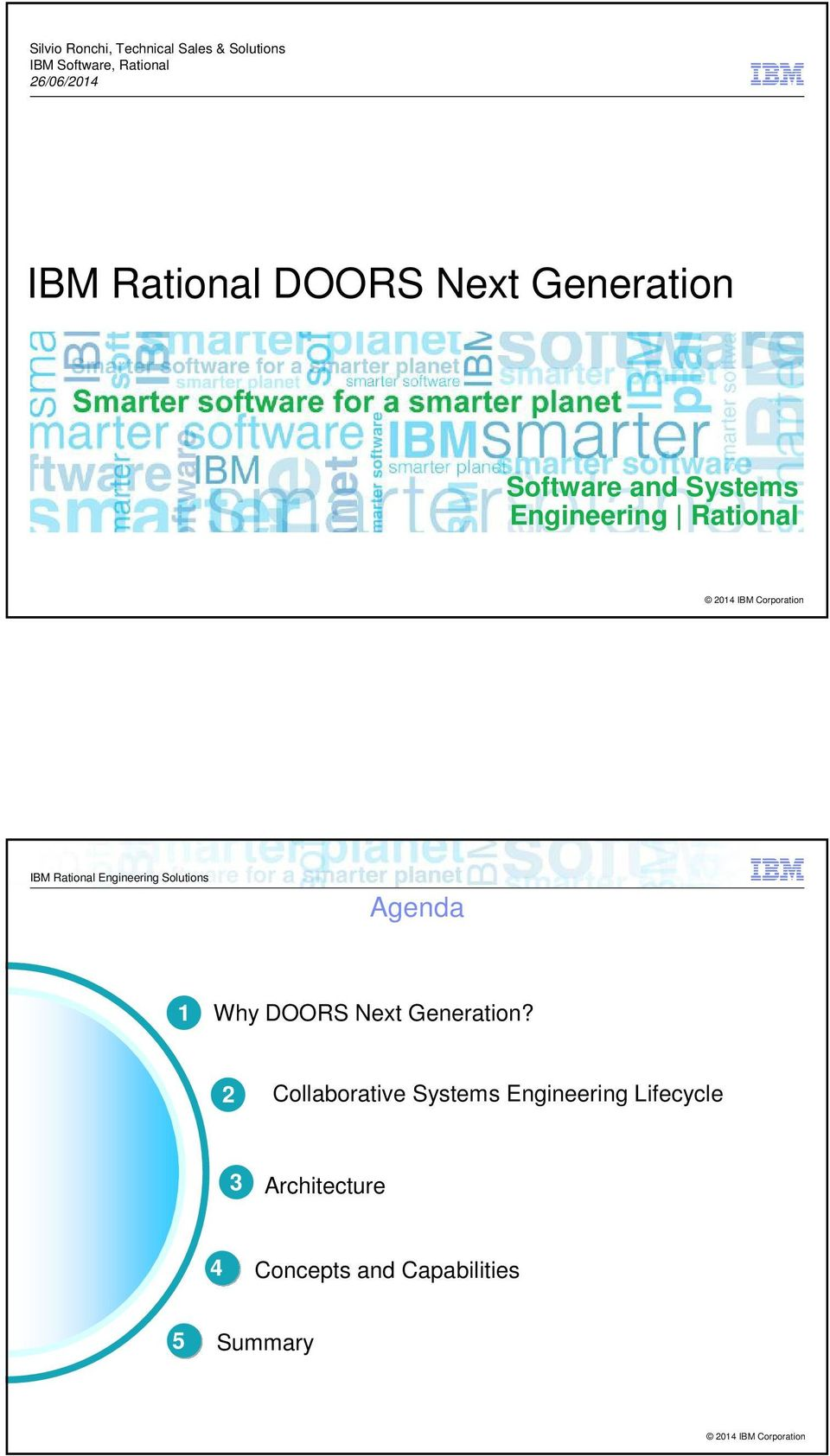 Engineering Rational Agenda 1 Why DOORS Next Generation?