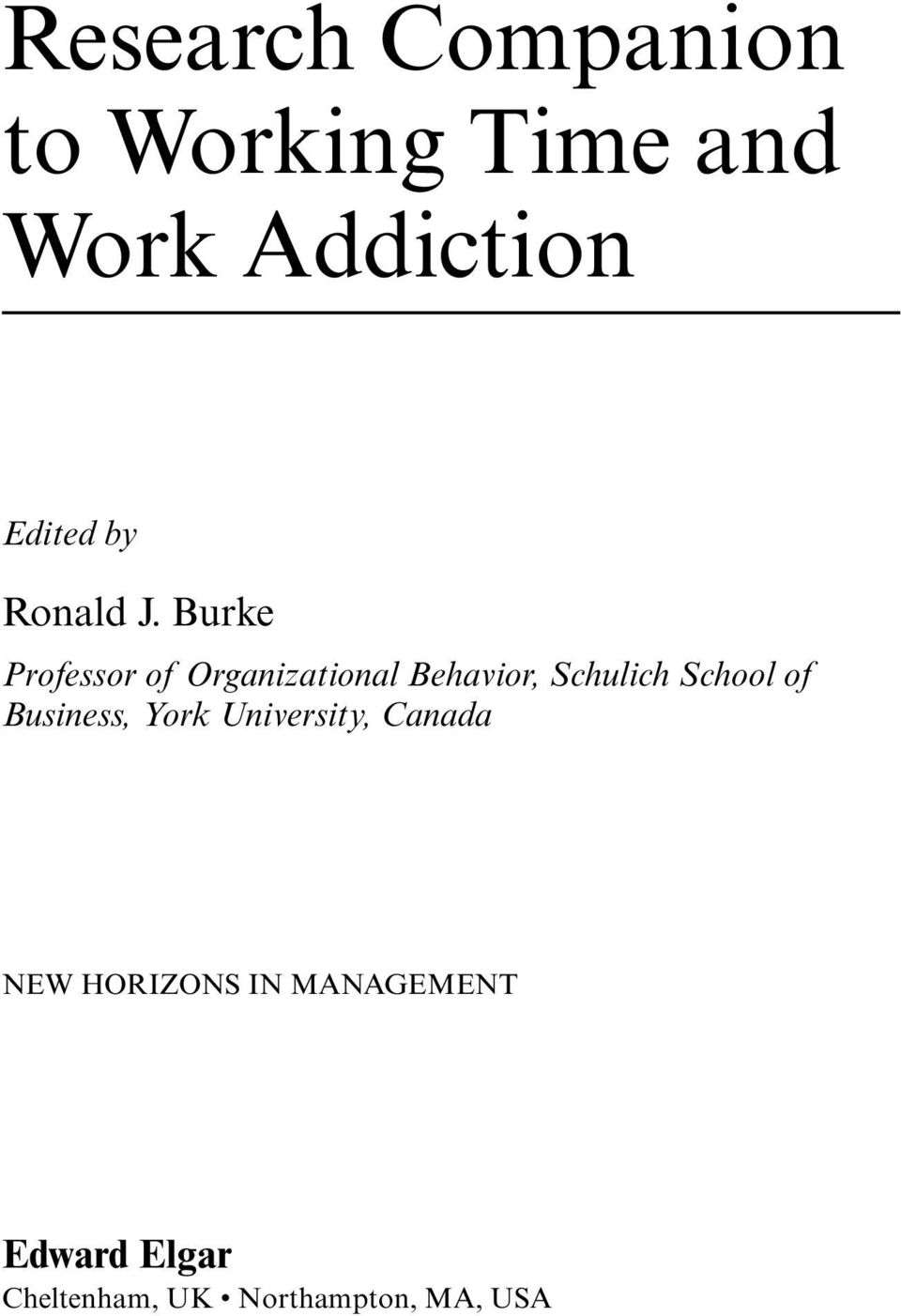 Burke Professor of Organizational Behavior, Schulich School
