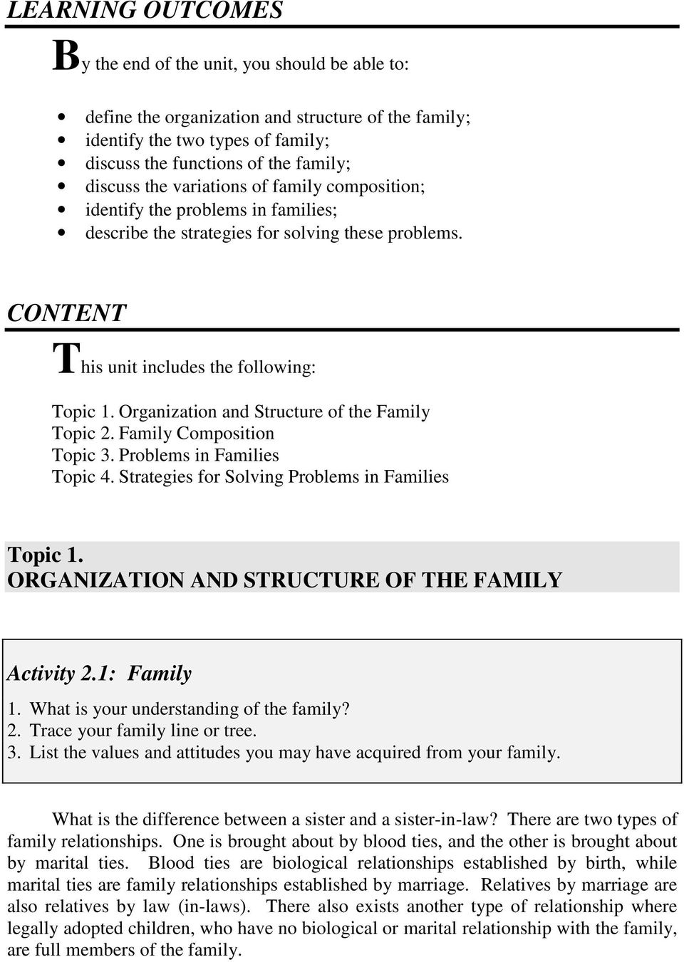 Organization and Structure of the Family Topic 2. Family Composition Topic 3. Problems in Families Topic 4. Strategies for Solving Problems in Families Topic 1.