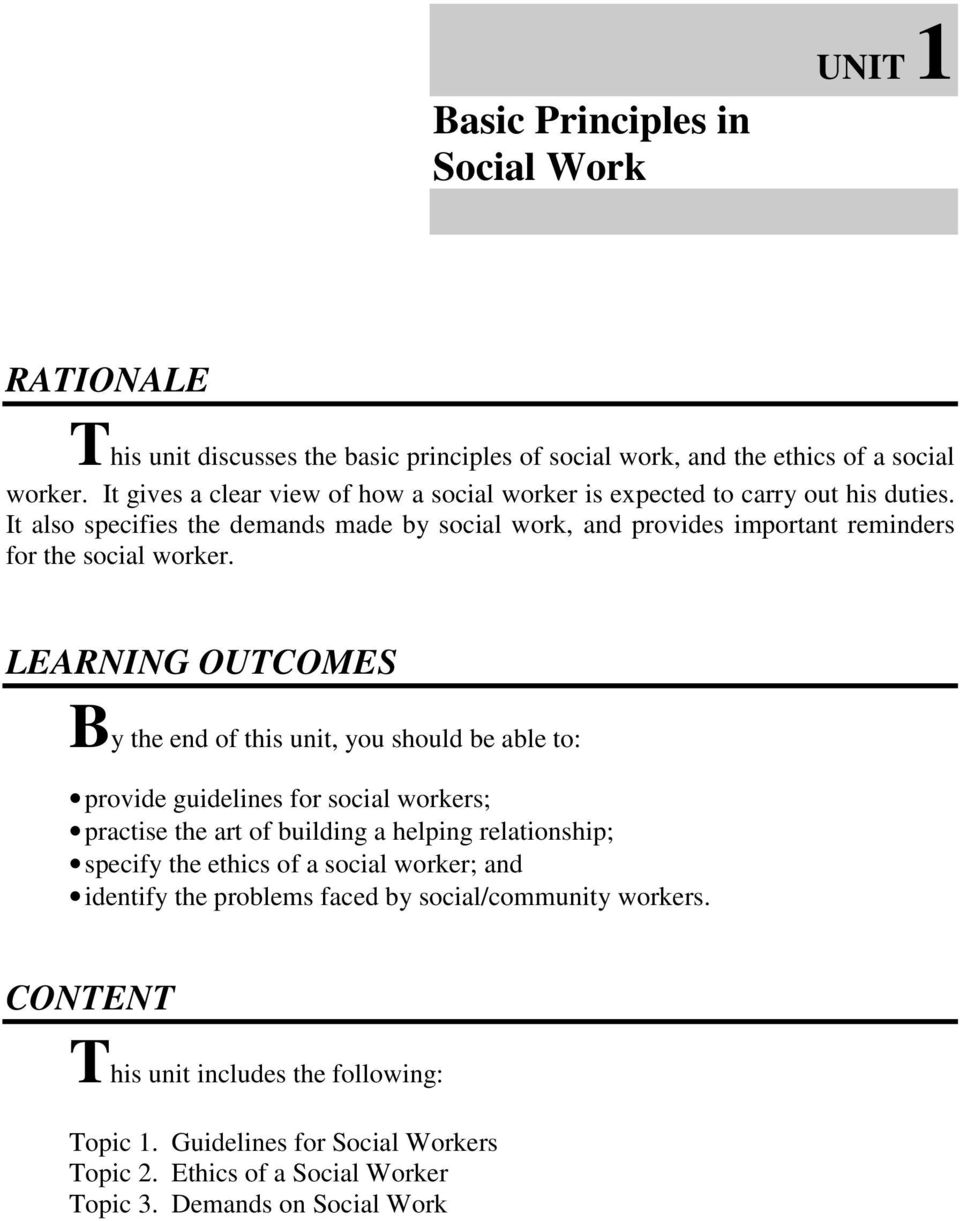It also specifies the demands made by social work, and provides important reminders for the social worker.