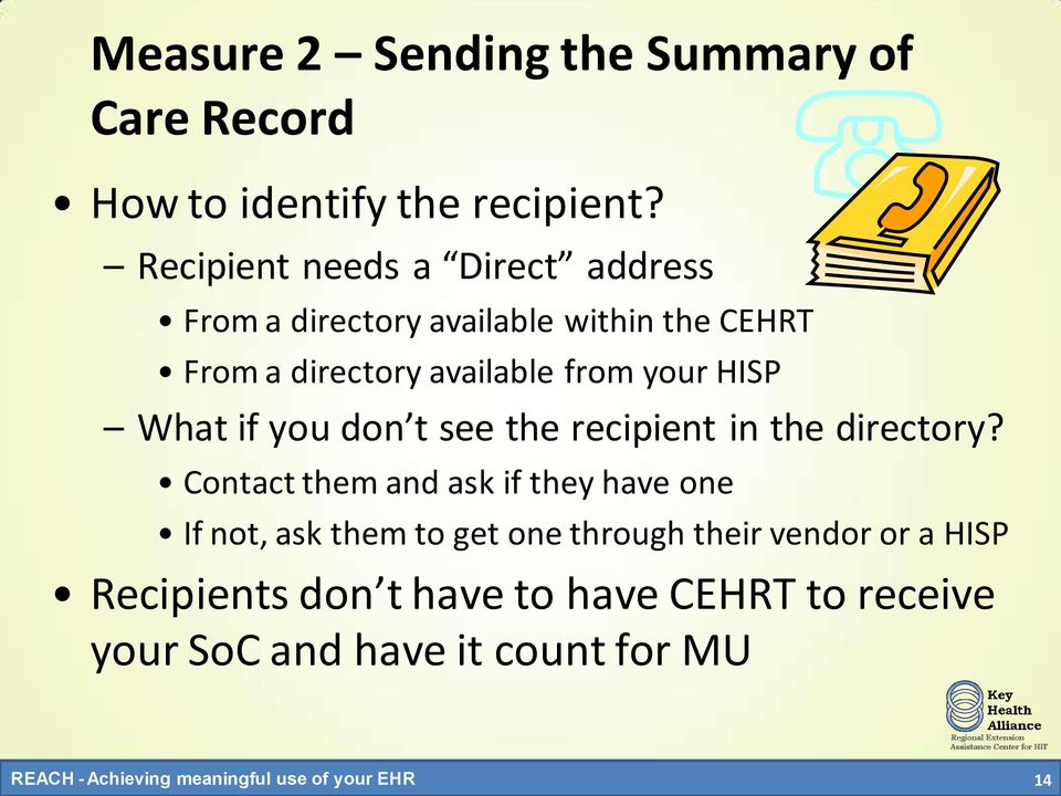 from your HISP What if you don t see the recipient in the directory?