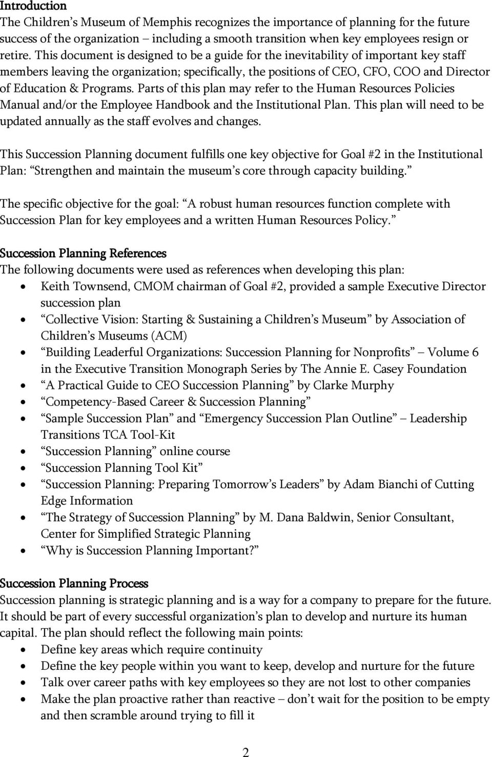 Programs. Parts of this plan may refer to the Human Resources Policies Manual and/or the Employee Handbook and the Institutional Plan.