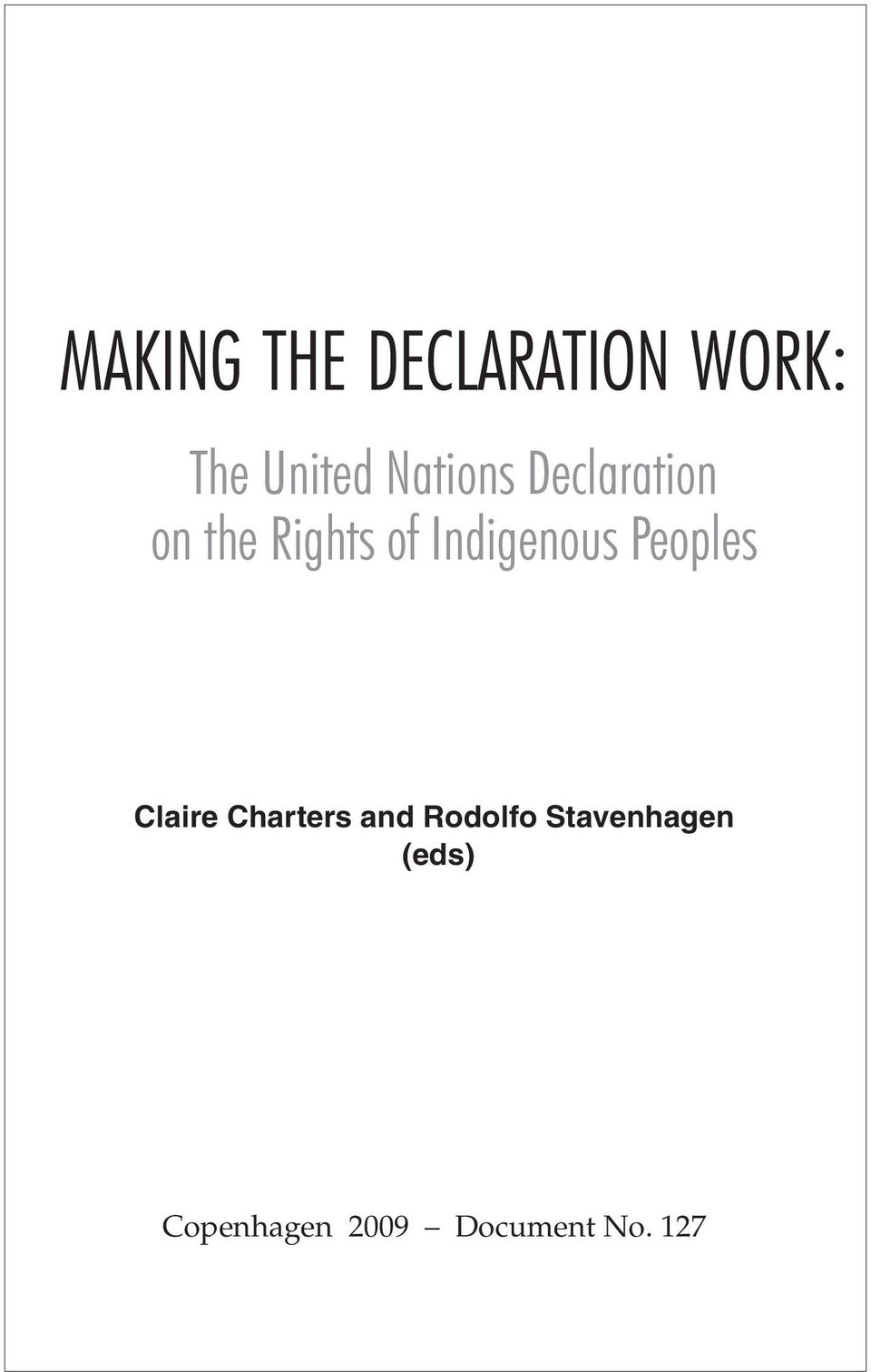 Indigenous Peoples Claire Charters and
