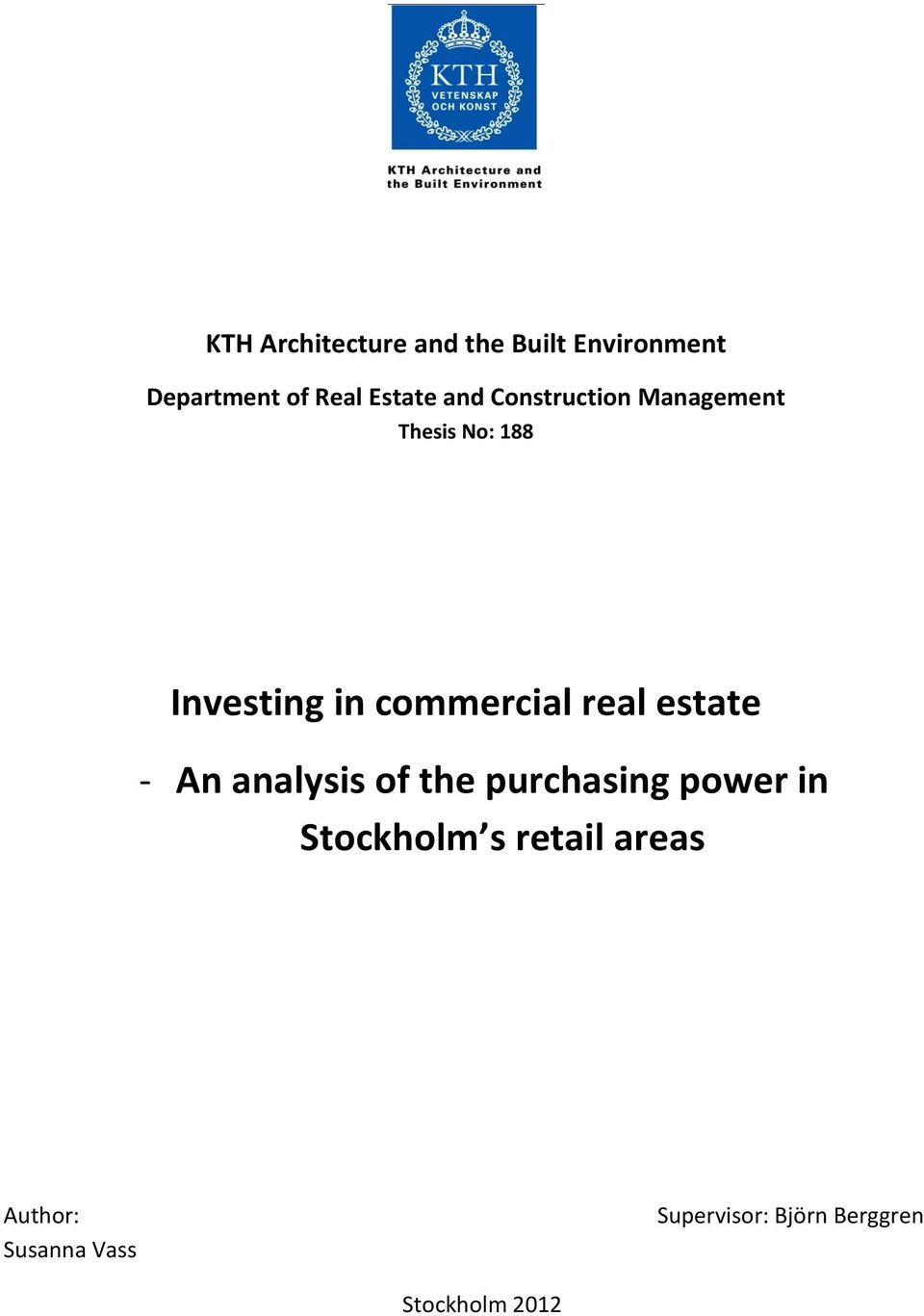real estate - An analysis of the purchasing power in Stockholm s