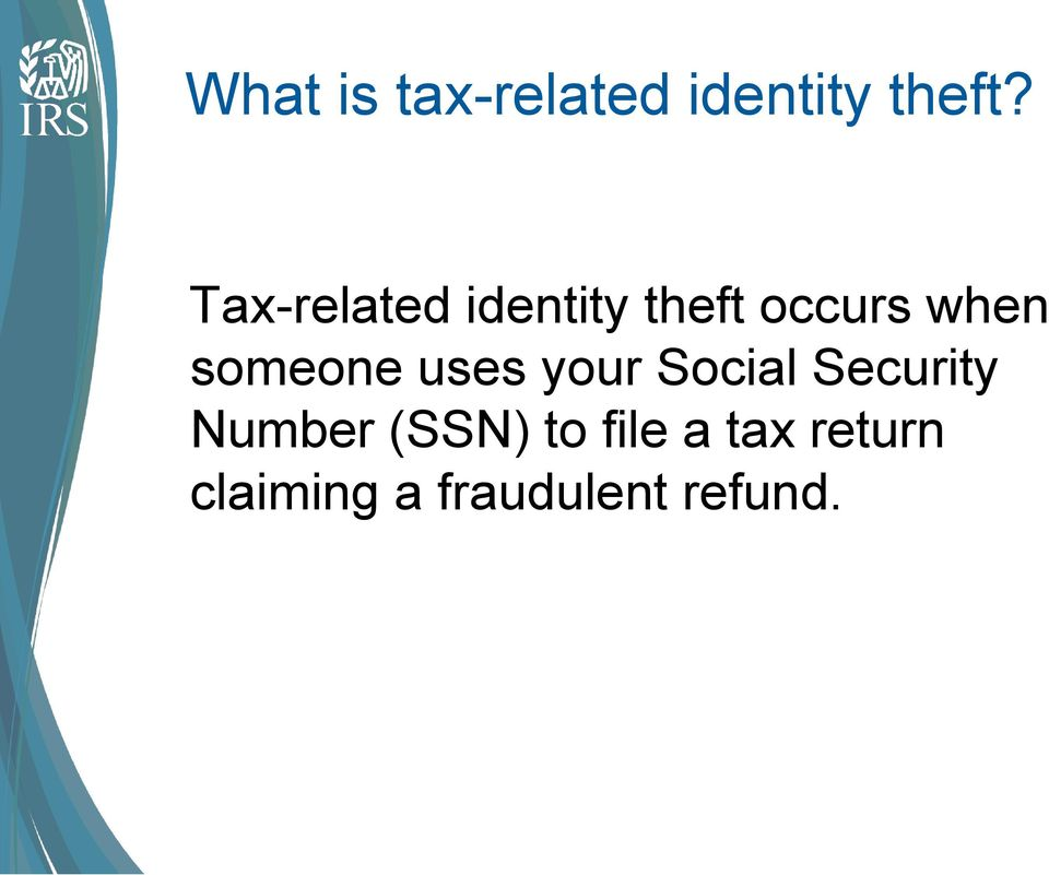 Taxes & Identity Theft  Pdf. Nursing Homes In San Diego Ca. Free Marketing Ideas For Small Businesses. Oakwood Assisted Living Stephenville Tx. Urinary Incontinence Drugs Fire Safety Signs. Hp 8753d Network Analyzer Global Fixed Income. Advertising Public Relations Jobs. Long Beach Harbor Patrol Itil Expert Training. Tax Representation Firms Group Health Plan Inc