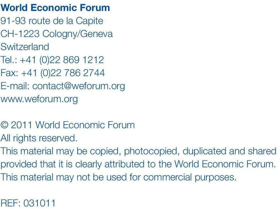 org www.weforum.org 2011 World Economic Forum All rights reserved.
