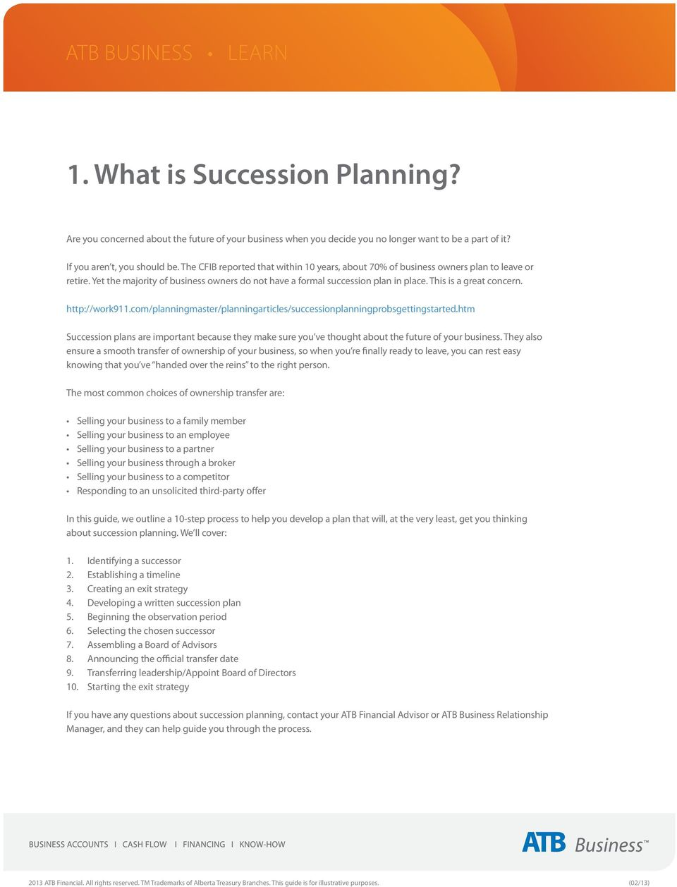 This is a great concern. http://work911.com/planningmaster/planningarticles/successionplanningprobsgettingstarted.