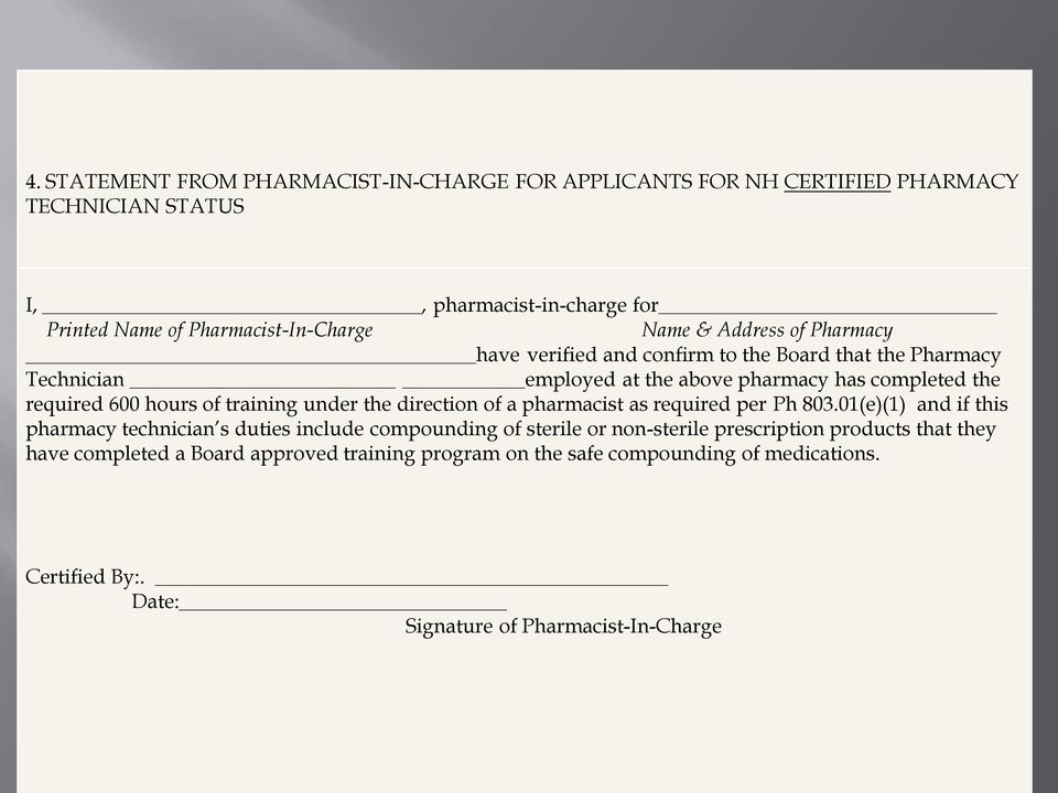 training under the direction of a pharmacist as required per Ph 803.