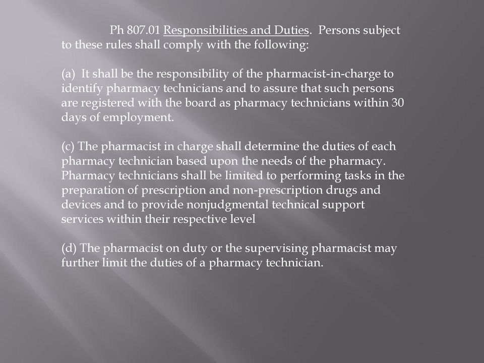 are registered with the board as pharmacy technicians within 30 days of employment.