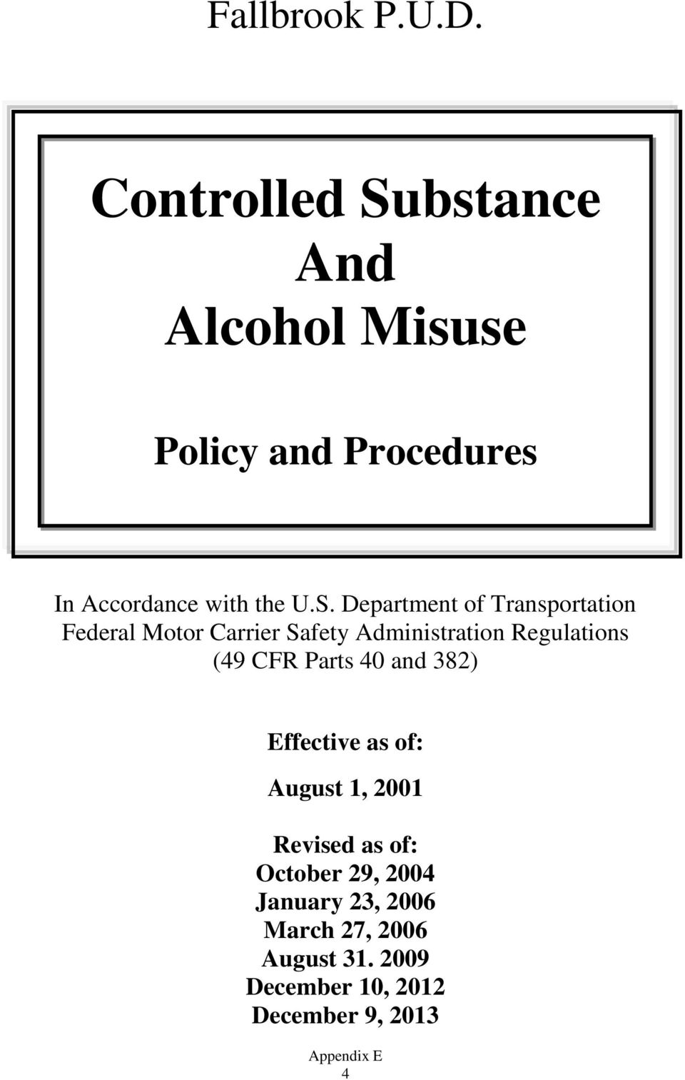 bstance And Alcohol Misuse Policy and Procedures In Accordance with the U.S.