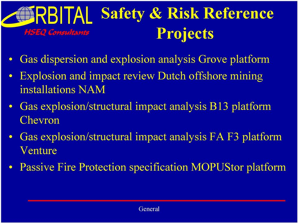 explosion/structural impact analysis B13 platform Chevron Gas explosion/structural