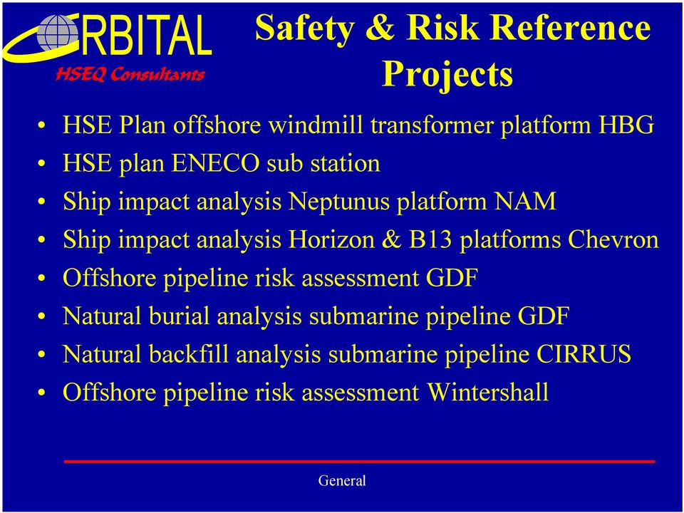 platforms Chevron Offshore pipeline risk assessment GDF Natural burial analysis submarine
