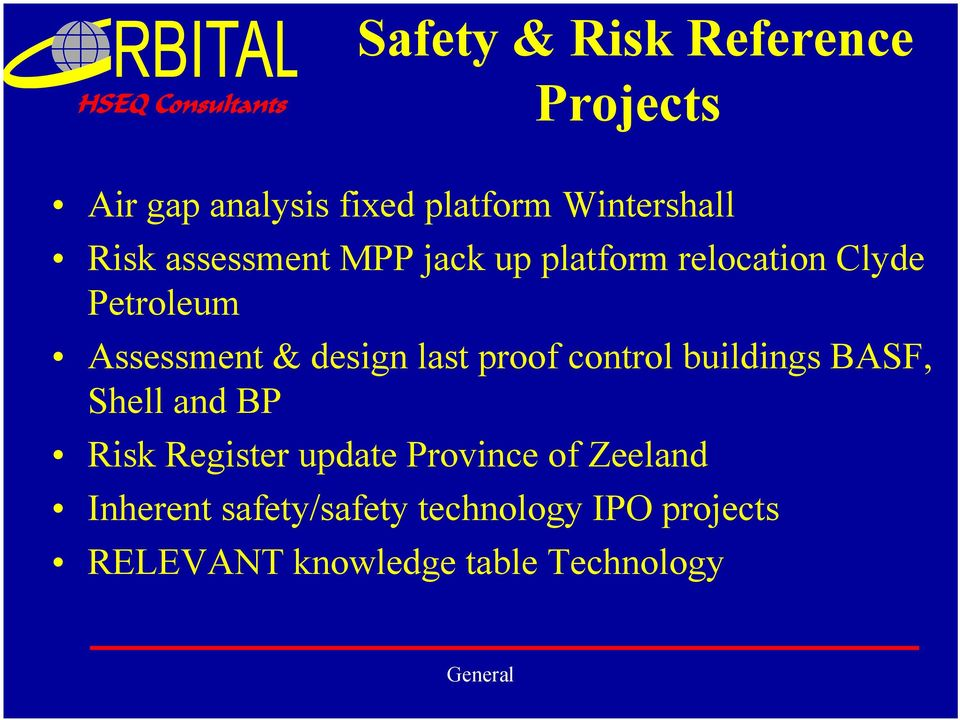 last proof control buildings BASF, Shell and BP Risk Register update Province of
