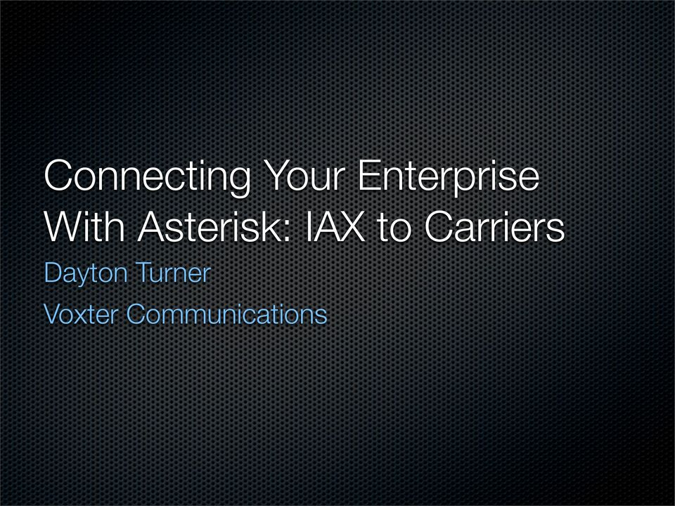 Asterisk: IAX to