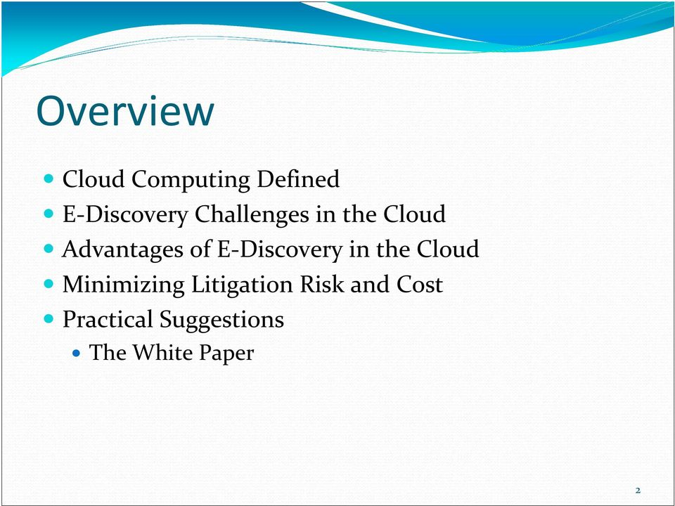 E-Discovery in the Cloud Minimizing