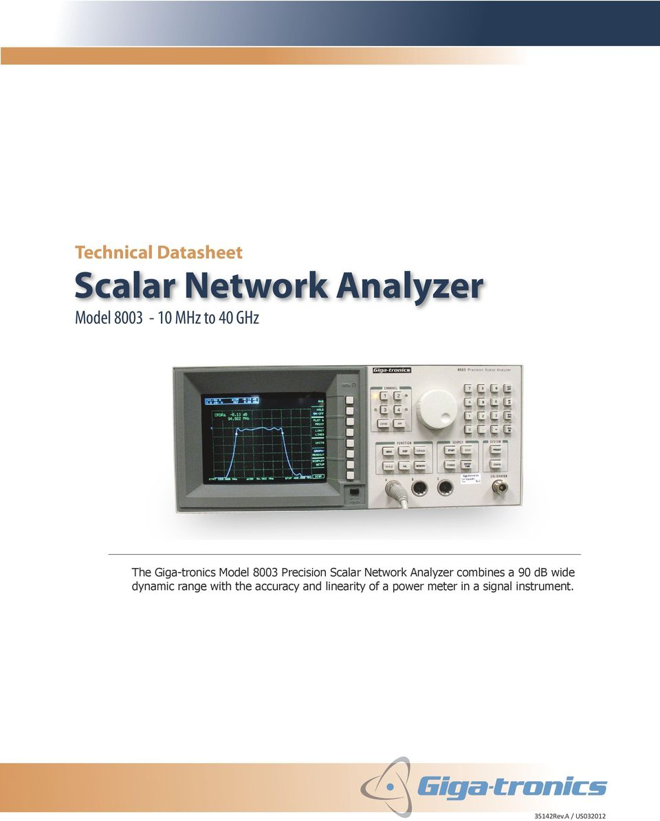 Analyzer combines a 90 db wide dynamic range with the accuracy