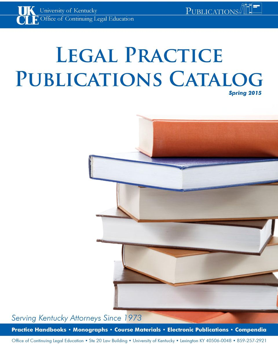 Practice s s Electronic Publications Compendia 1 Office of Continuing Legal