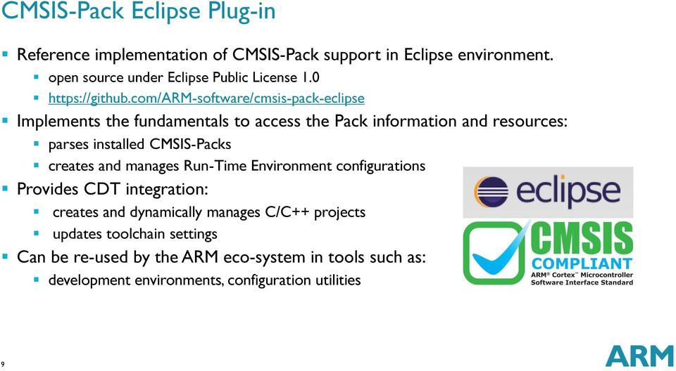 com/arm-software/cmsis-pack-eclipse Implements the fundamentals to access the Pack information and resources: parses installed CMSIS-Packs