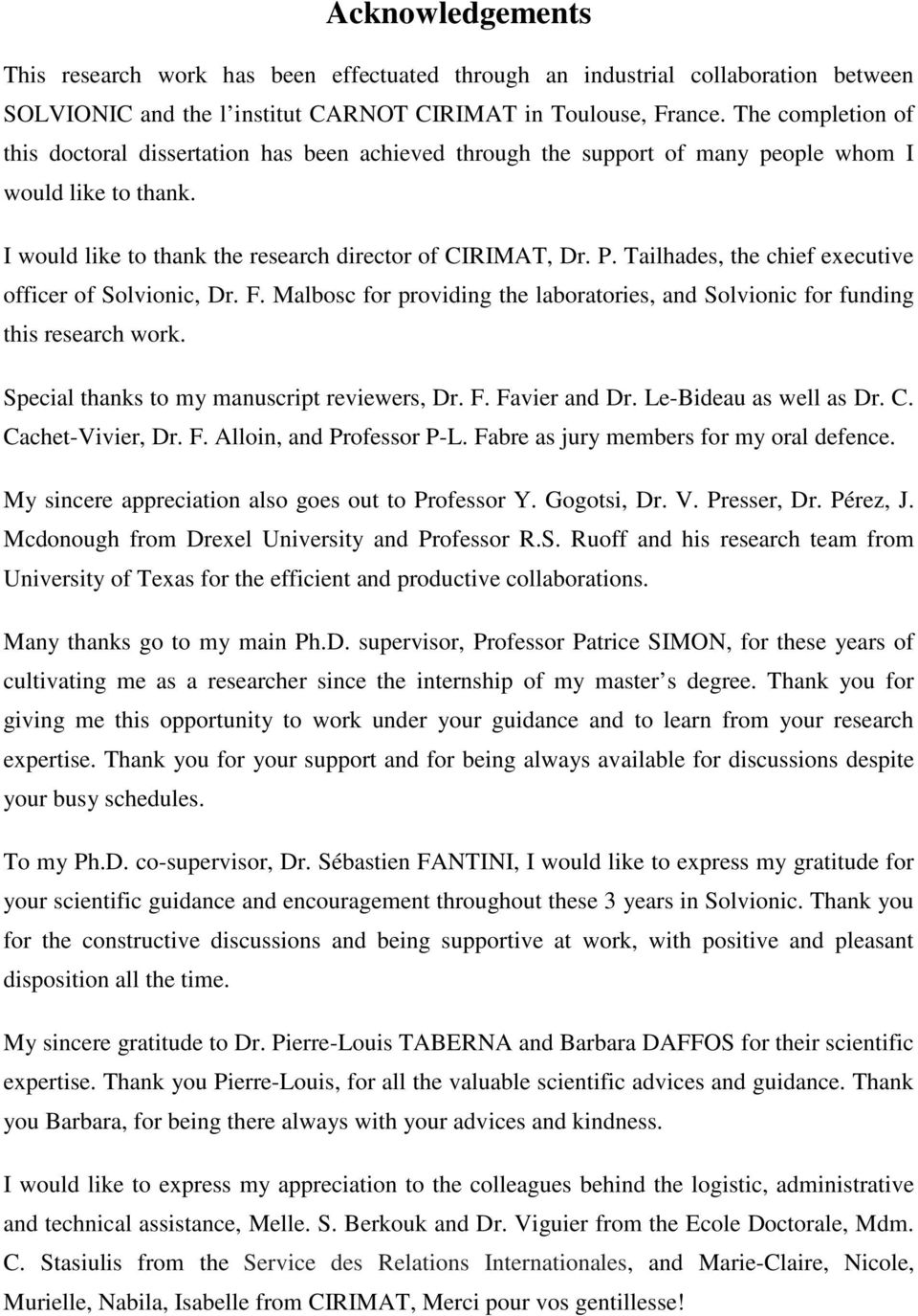 Tailhades, the chief executive officer of Solvionic, Dr. F. Malbosc for providing the laboratories, and Solvionic for funding this research work. Special thanks to my manuscript reviewers, Dr. F. Favier and Dr.