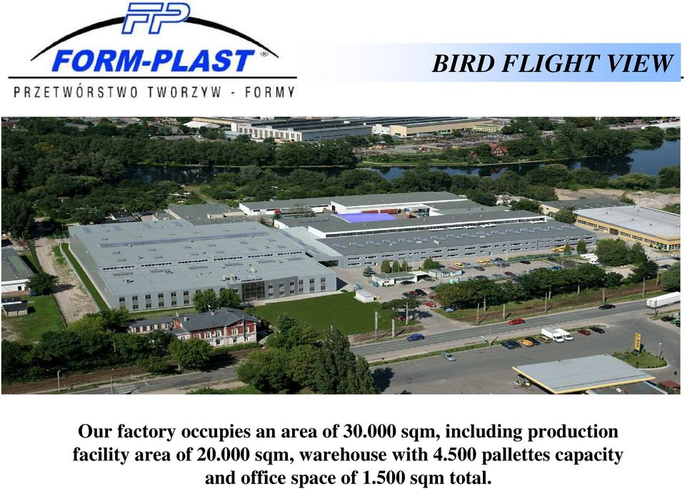 000 sqm, including production facility area of