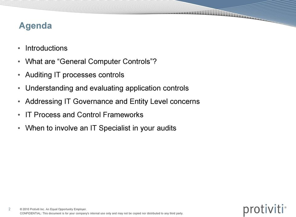 application controls Addressing IT Governance and Entity Level