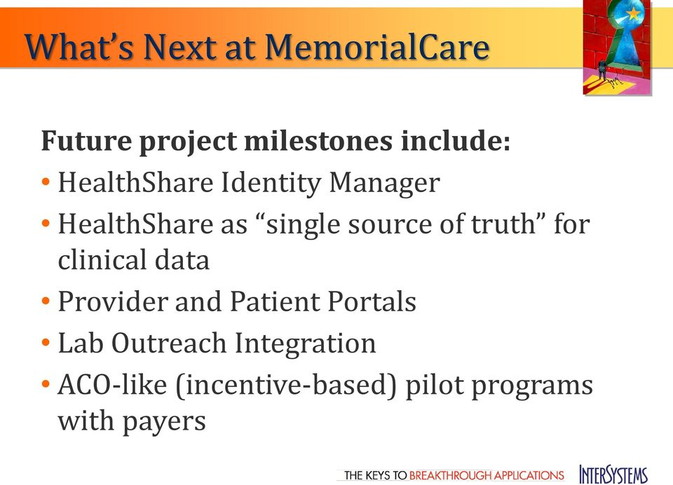 truth for clinical data Provider and Patient Portals Lab