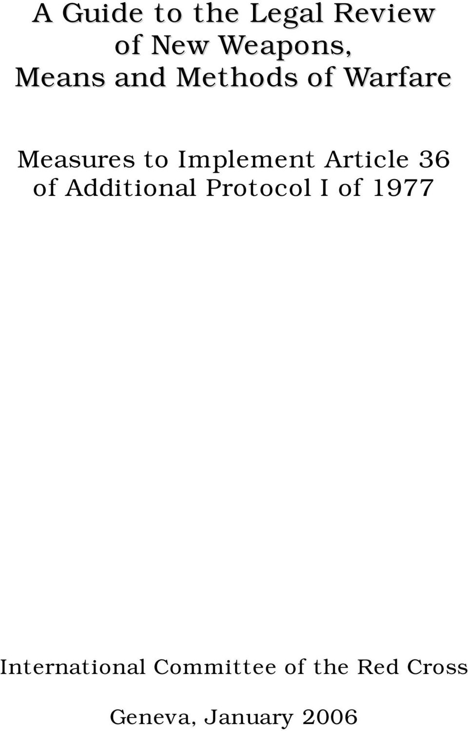 Article 36 of Additional Protocol I of 1977
