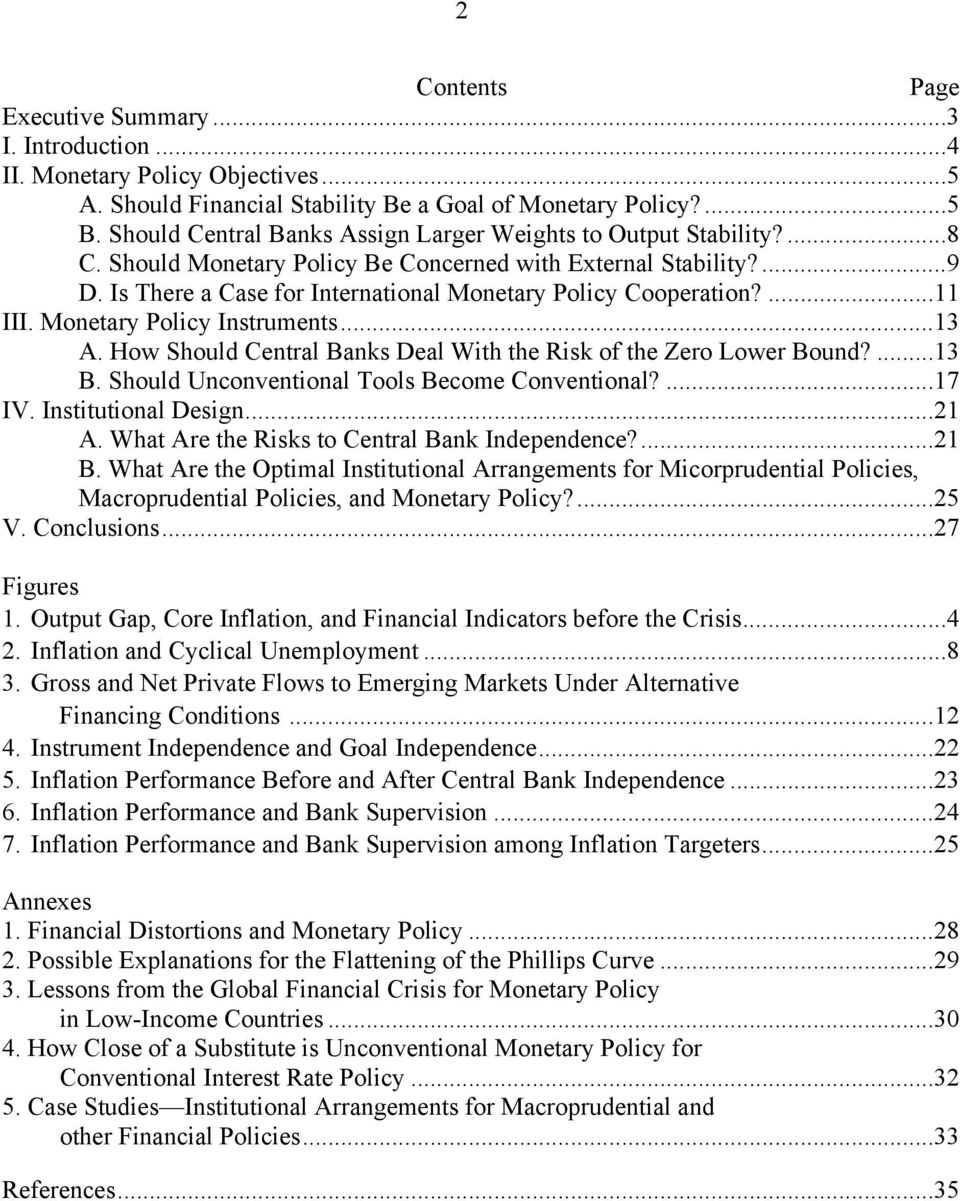 Is There a Case for International Monetary Policy Cooperation?...11 III. Monetary Policy Instruments...13 A. How Should Central Banks Deal With the Risk of the Zero Lower Bound?...13 B.