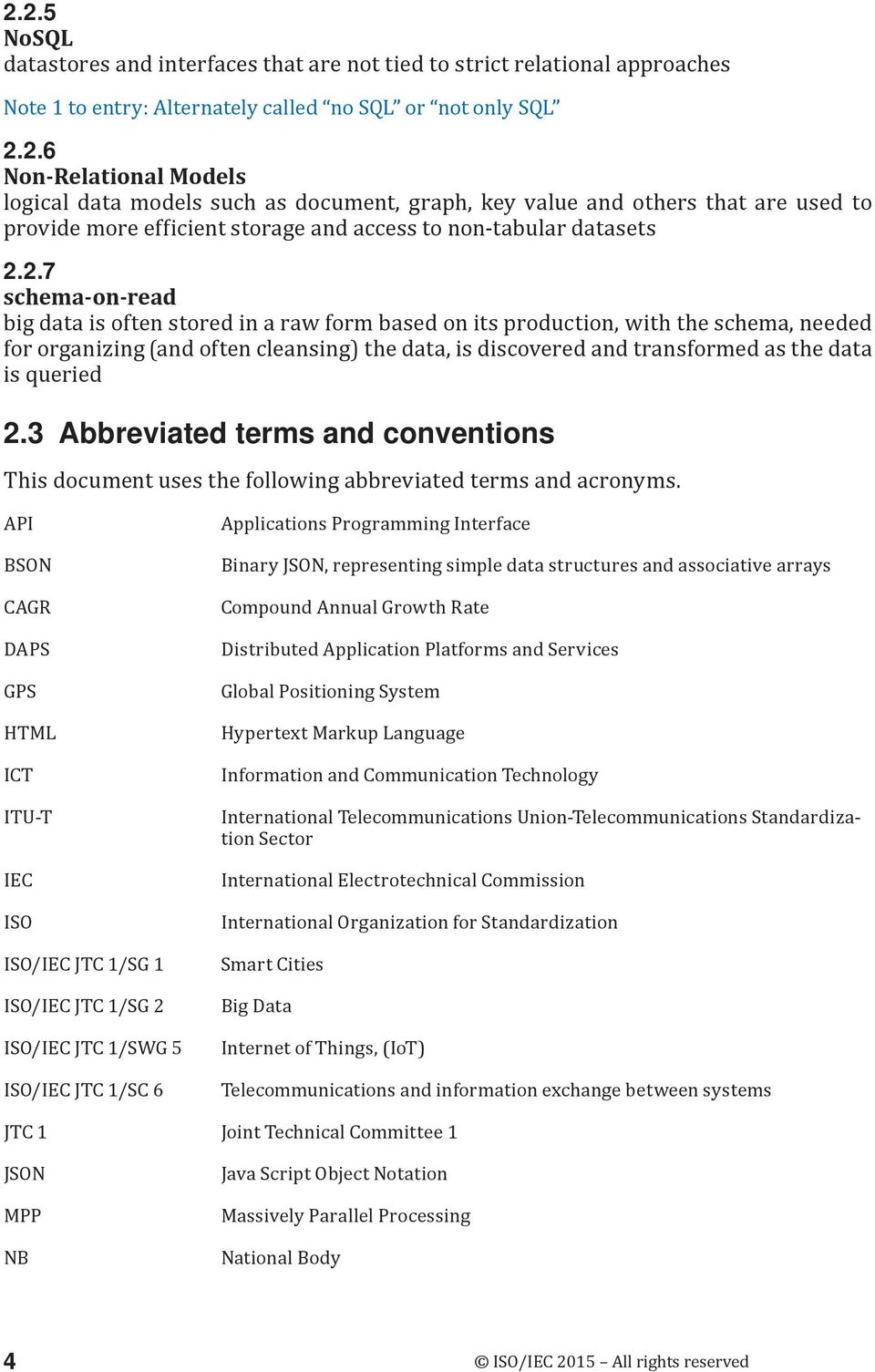 queried 2.3 Abbreviated terms and conventions This document uses the following abbreviated terms and acronyms.