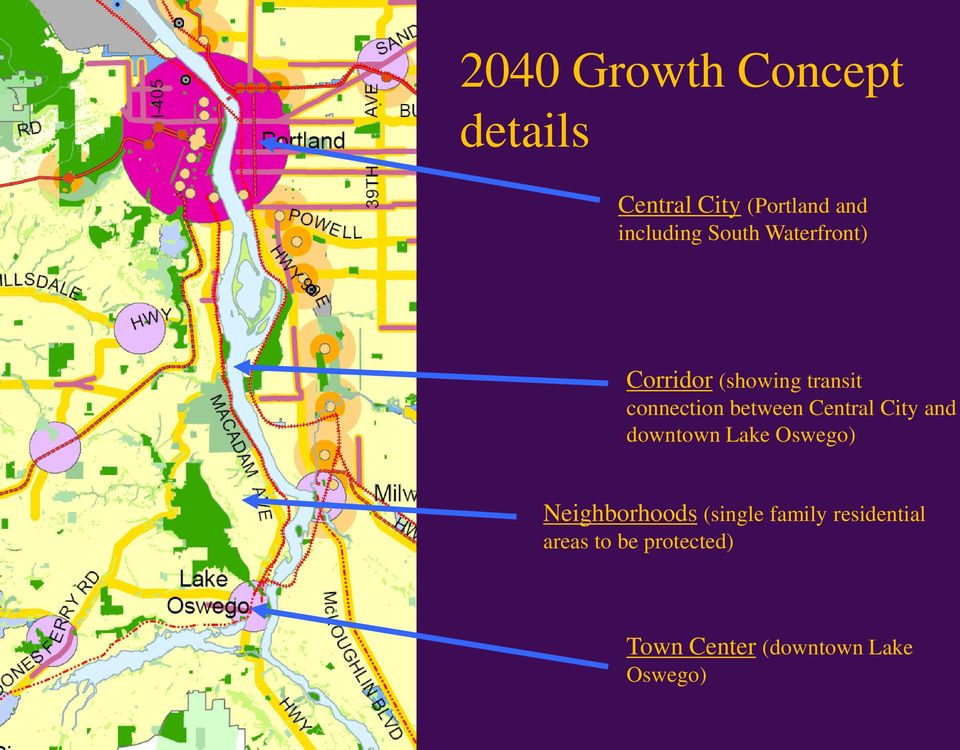 Central City and downtown Lake Oswego) Neighborhoods (single