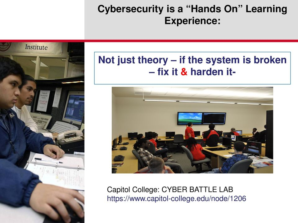 broken fix it & harden it- Capitol College: